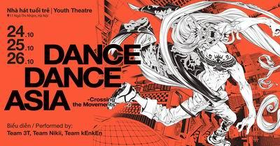 """Biểu diễn khiêu vũ đường phố """"Dance Dance Asia"""" tại Việt Nam"""