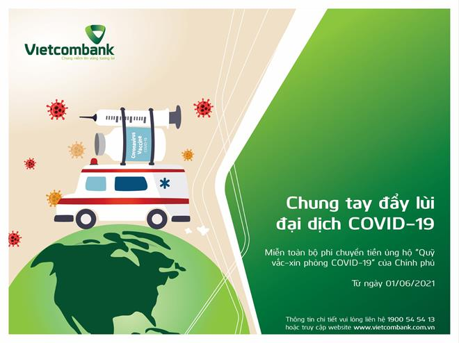 Công bố số tài khoản tiếp nhận tiền ủng hộ của Quỹ vaccne phòng, chống Covid-19 tại Vietcombank