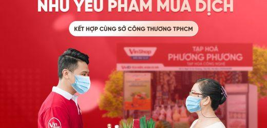 VinShop, VinID góp sức đưa nhu yếu phẩm đến tay người dân TP.HCM